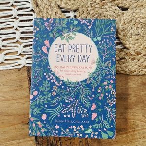 Table Book | Eat Pretty Everyday by Jolene Hart